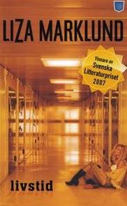 Livstid Liza Marklund